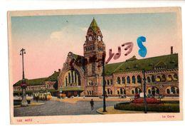 CPA: METZ La Gare (animée) - Metz