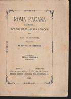 DOC4) ROUSSEL ROMA PAGANA RAFFRONTI STORICO RELIGIOSI 1888 - Books, Magazines, Comics