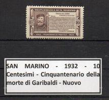 San Marino - 1932 - 10 Centesimi - Cinquantenario Della Morte Di Garibaldi - Nuovo - * - (FDC8836) - San Marino