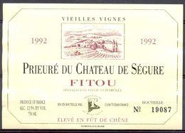 703 - Fitou - 1992 - Prieuré Du Chateau De Séguré - Vieilles Vignes - Producteurs Mont Tauch - - Vin De Pays D'Oc