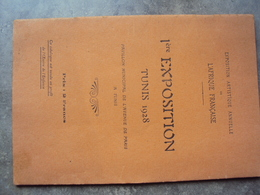1° Exposition Artistique Annuelle L'Afrique Française TUNIS 1928 - Programs