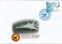 Macedonia 2017 FDC ( Private ) Exhibition - Aircraft Modeling 3-5.III 2017.Skopje.Modeling Club Skopje - Macedonia