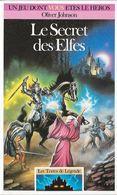 Les Terres De Légende 3 - Le Secret Des Elfes - Folio Junior - 1991 TB - Jeux De Société