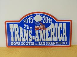 "Plaque De Rallye ""THE TRANS-AMERICA"" 2015. - Plaques De Rallye"