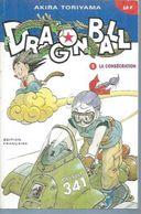"DRAGON BALL  N° 9 - "" LA CONSECRATION ""   1993  GLENAT - Small Size"