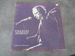 CHARLES DUMONT - LETTRE A UNE INCONNUE - Sonstige - Franz. Chansons