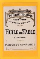 1 ANCIENNE ETIQUETTE NEUVE D'HUILE De TABLE - Huile De Table Surfine - Etiquettes