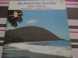 DAVID MARTIAL -AU SOLEIL DES ANTILLES 2LP - Sonstige - Franz. Chansons