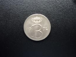 BELGIQUE : 25 CENTIMES  1974   KM 153.1   SUP+ - 02. 25 Centimes