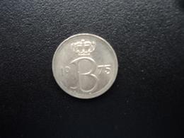 BELGIQUE : 25 CENTIMES  1975   KM 153.1   SUP+ - 02. 25 Centimes
