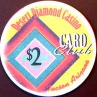 $2 Casino Chip. Desert Diamond, Tucson, AZ. M56. - Casino