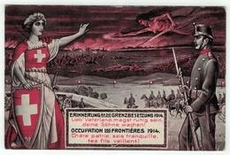 Militaire // Armée Suisse //  Occupation Des Frontières 1914 - Weltkrieg 1914-18