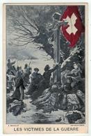 Militaire // Armée Suisse //  Les Victimes De La Guerre - Weltkrieg 1914-18