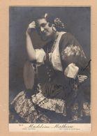 CPA  : Madeleine Mathieu    Soprano   Dans Carmen De L'Opéra Comique -  Autographe  Destiné à  Walter - Entertainers