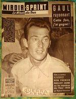 Miroir Sprint 633 21/07/1958 Cyclisme Tour De France Charly Gaul Darrigade Géminiani Anquetil Etc...- Pub Bic Jean Effel - Sport