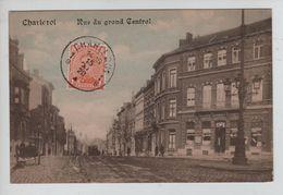 Belgique-België CP Charleroi Rue Du Grand Central En 1920 Non Circulé 1786 - Charleroi