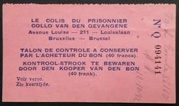 Reçu COLIS DU PRISONNIER BRUXELLES 40fr Pour Prisonnier De Guerre Oct 1942 - WW II