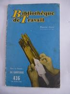 MILLAU - LARZAC : LA GANTERIE (Photos GANT JONQUET) . Bibliothèque De Travail N° 436 - 20 Juin 1959 - Midi-Pyrénées