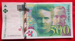 Billet 500 F Pierre Et Marie Curie N° A 030023465 De 1994 - 1992-2000 Dernière Gamme