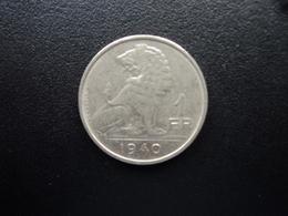 BELGIQUE : 1 FRANK  1940   KM 120    SUP - 1934-1945: Leopold III