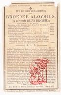 DP EH Overste Bruno DeJonghe - Broeder Aloysius ° Izegem 1826 † Kortrijk 1892 - Devotieprenten