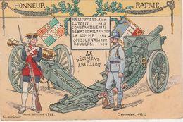CPA Illustrateur Pierre Albert LEROUX / Honneur Et Patrie / Comparaison Artillerie - Militari