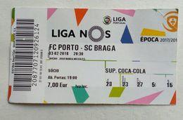 Ticket,entree Futebol.Futebol Clube Do Porto/Sporting Clube De Braga. Portugal - Tickets - Entradas