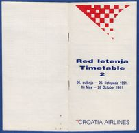 CROATIA AIRLINES TIMETABLE 2 RED LETENJA 1991 AIRPORT SPLIT - Timetables