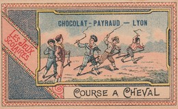 Chromo : PAYRAUD : ( Chocolat ) : Lyon  Course à Cheval - Les Jeux Scolaires - Sonstige