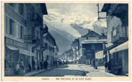 74 CHAMONIX - Rue Nationale Et Le Mont Blanc - Chamonix-Mont-Blanc
