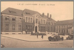 CPA 62 - Saint Omer - La Poste - Saint Omer