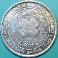 $1 Casino Token. Players Club Casinos, Various Locations. D31. - Casino