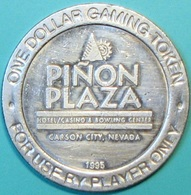$1 Casino Token. Pinon Plaza, Carson City, NV. 1995. D31. - Casino
