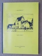 Machelen - Mijn Dorp - Marcel Stengele 1994 - Histoire