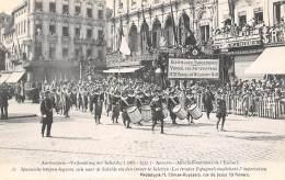 ANTWERPEN - Vrijmaking Der Schelde (1863 - 1913) - 31 - Spaansche Troepen Begeven Zich Naar De Schelde Om Den Invoer ... - Antwerpen