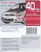 BULGARIA - Toyota Yaris, B Connect Prepaid Card 40 Leva, Exp.date 20/07/08, Sample - Bulgaria