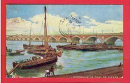 BORDEAUX 1922 LE PONT CARTE EN BON ETAT - Bordeaux