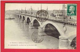 BORDEAUX 1923 LE PONT CARTE EN BON ETAT - Bordeaux