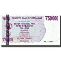 Billet, Zimbabwe, 750,000 Dollars, 2007, 2007-12-31, KM:52, NEUF - Zimbabwe