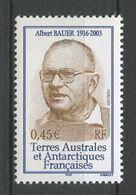 TAAF 2005 N° 405 ** Neuf MNH Superbe Cote 2 € Albert BAUER Portrait - Terres Australes Et Antarctiques Françaises (TAAF)