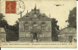 MONTREUIL-SOUS-BOIS -- Aéroplane évoluant Au-dessus De La Mairie -- 1917 -- - Montreuil