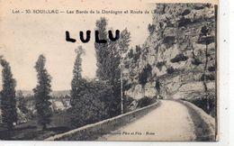 DEPT 46 : édit. Gutonie N° 30 : Souillac Les Bords De La Dordogne Et Route De Lacave - Souillac