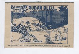 """MARGARINE RUBAN BLEU EGALE AU BEURRE CREME QUALITE INCOMPARABLE """"Le Pecheur Vient D'attraper Un Brochet, Mais Où Est-il"""" - Vieux Papiers"""