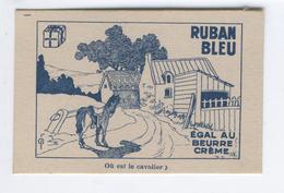 """MARGARINE RUBAN BLEU EGALE AU BEURRE CREME QUALITE INCOMPARABLE """"Où Est Le Cavalier?"""" - Vieux Papiers"""