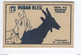 MARGARINE RUBAN BLEU EGALE AU BEURRE CREME QUALITE INCOMPARABLE OMBROMANIE N°1 (la Chèvre) - Vieux Papiers