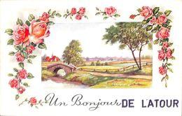 Un Bonjour De Latour (pont, Fleurs, Roses) - Virton