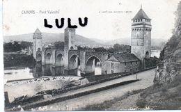 DEPT 46 : édit. Dreuilhe : Cahors Pont Valentré ( Faute A Valeutré ) - Cahors