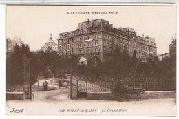 63.. ROYAT-LES - BAINS -  LE  GRAND  HOTEL     TTBE   1F707 - Royat