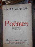 Edmée ALMAGIA - Poèmes- Cahiers De L' Artisan - N° 123/500 - Poetry