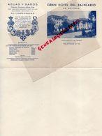 ESPAGNE- RARE LETTRE GRAN HOTEL DEL BALNEARIO DE GUITIRIZ- DR. CASARES GIL DE MADRID - Spain